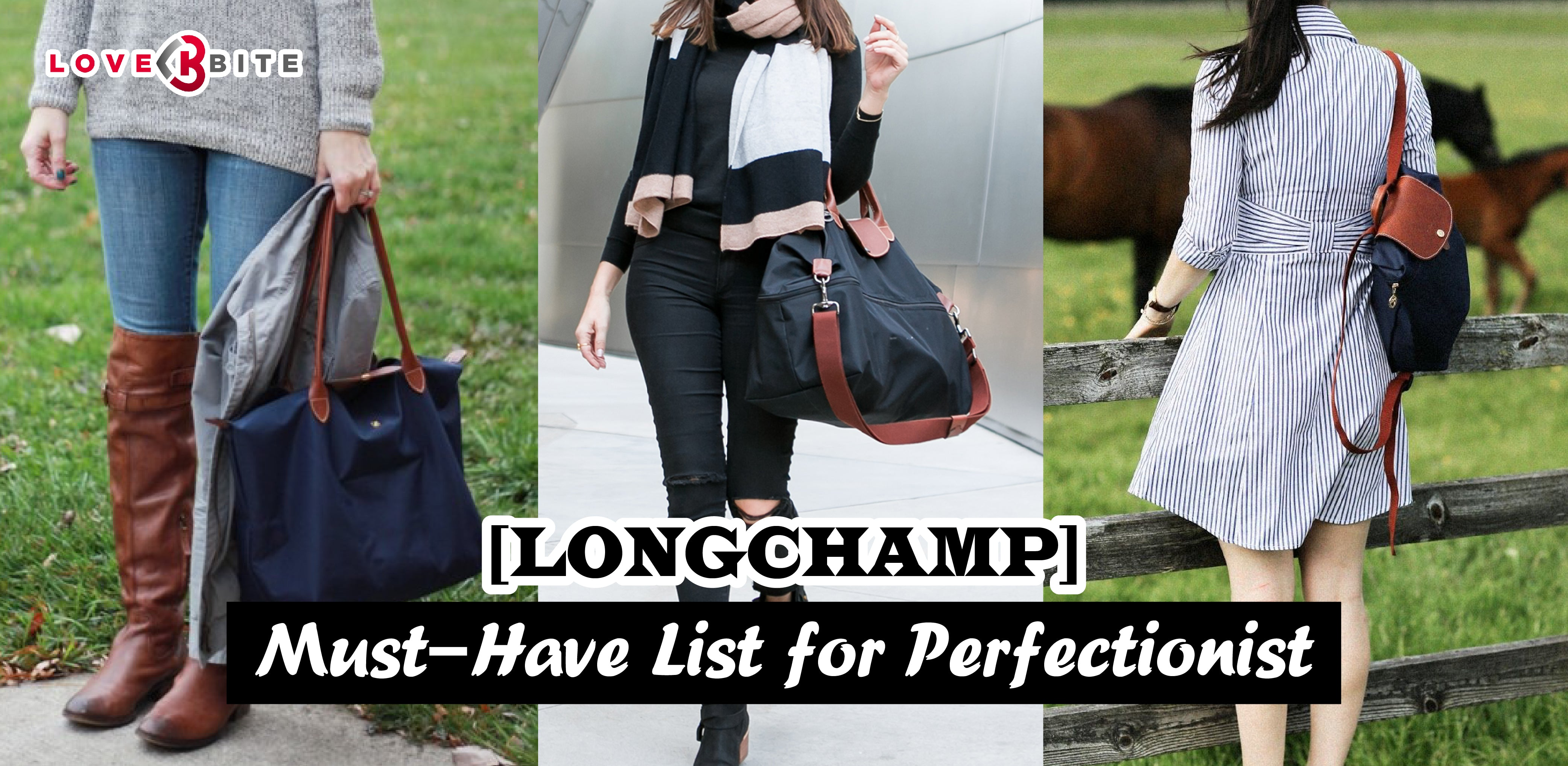 [LONGCHAMP] Must-Have List for Perfectionist