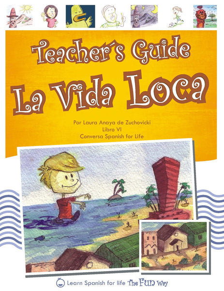 La vida loca, Teacher's Guide