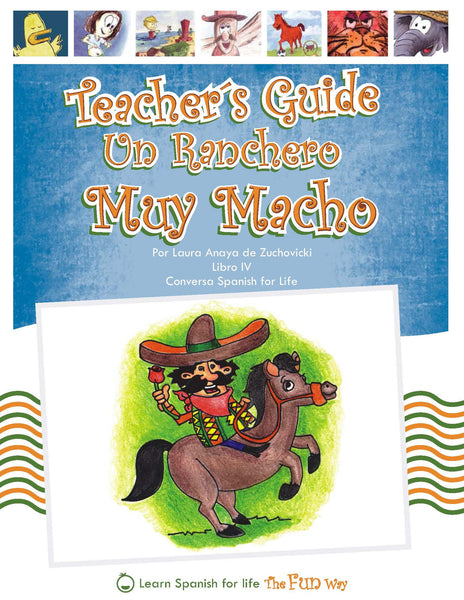 Un ranchero muy macho, Teacher's Guide