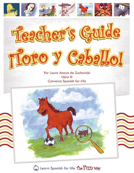 Toro y Caballo, Teacher's Guide