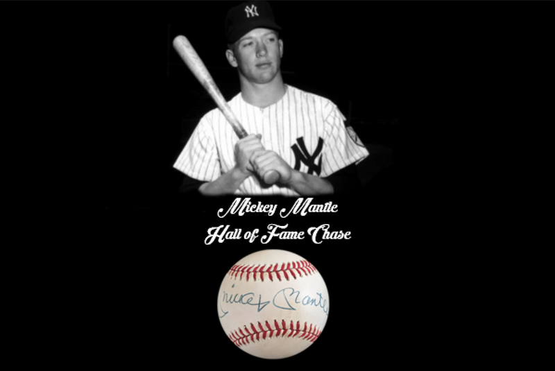 Mickey Mantle Hall of Fame Chase