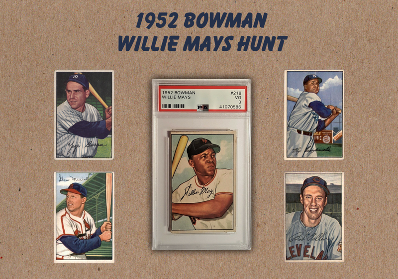1952 Willie Mays Bowman Hunt