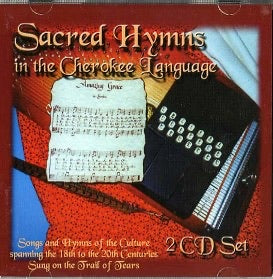 Sacred hymns in the Cherokee language 2-CD set