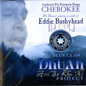 The Blue Clan Project - Eddie Bushyhead CD