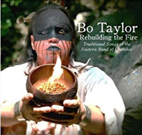 Bo Taylor - Rebuilding the Fire CD