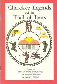 Cherokee Legends and the Trail of Tears