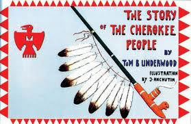 The Story of the Cherokee People