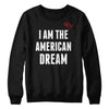 The New American Dream Sweatshirt
