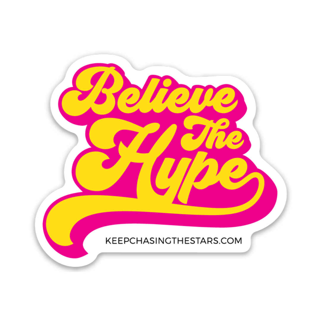 Believe The Hype Sticker