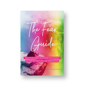 The Fear Guide: Practical Steps To Silence The Chorus Of Fear