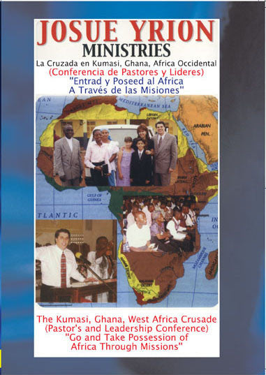 61. AFRICA 1: Entrad y Poseed al Africa a Traves de las Misiones/ Go and Take Possession of Africa Through Missions