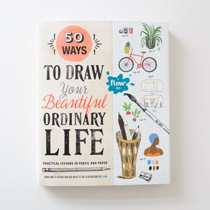 '50 Ways to Draw Your Beautiful Ordinary Life' by Smit & van der Hulst