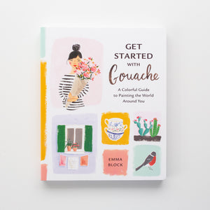 'Get Started with Gouache' by Emma Block