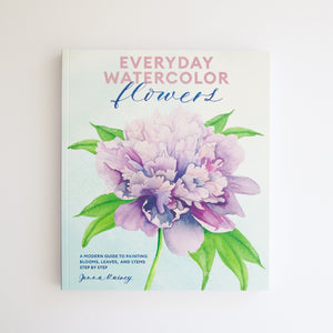 'Everyday Watercolor Flowers' by Jenna Rainey