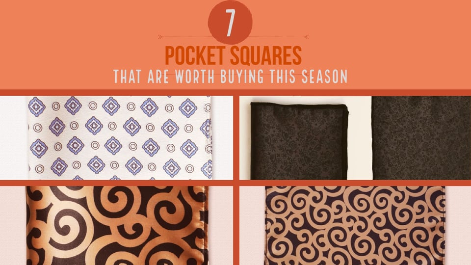 7 Pocket Squares that are worth buying this season
