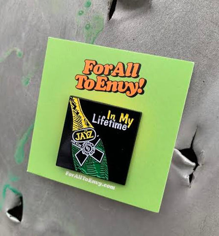 "For All To Envy ""In My Lifetime"" Lapel Pin"