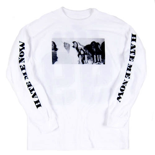 "For All To Envy ""Hate Me Now"" Long Sleeve T-Shirt"