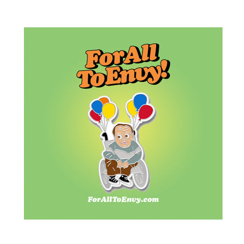 "For All To Envy ""Eric The Actor"" Lapel Pin"