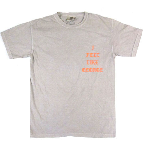 "For All To Envy ""I Feel Like George"" T-Shirt"