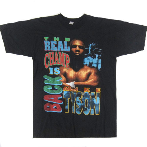 Vintage Mike Tyson The Real Champs Is Back T-Shirt