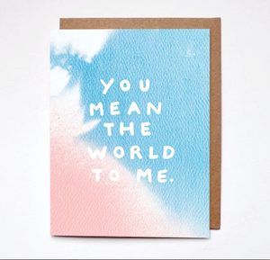 Card- You Mean The World To Me