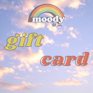 Moody & Co. Gift Card