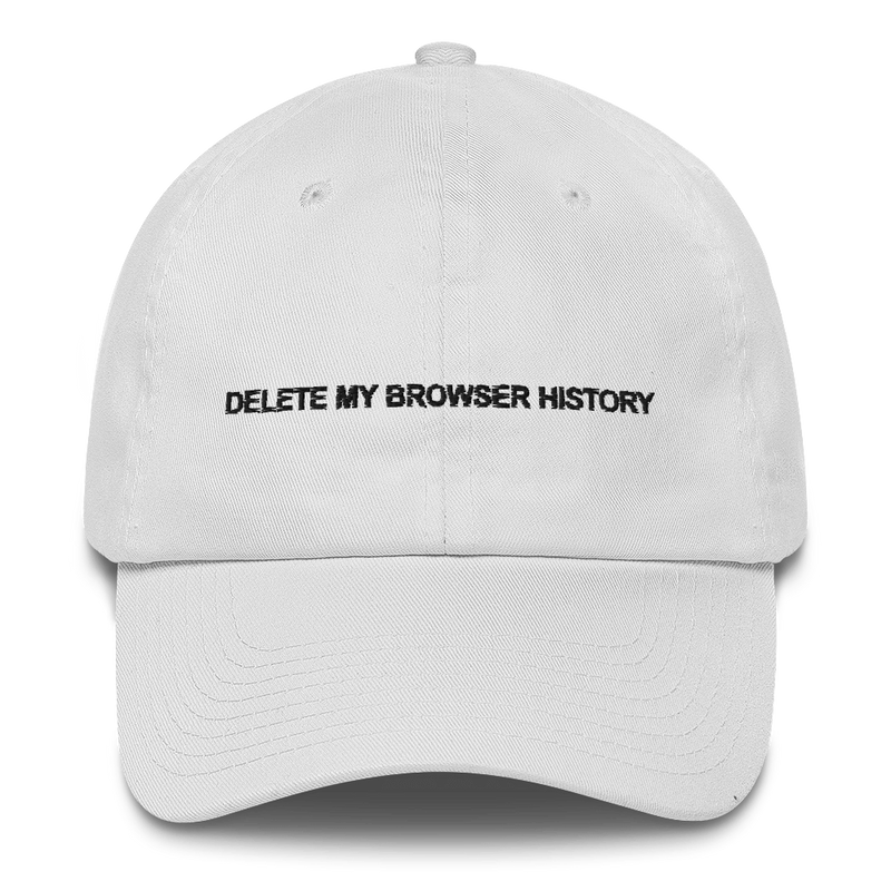 Delete My Browser History Cotton Cap