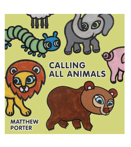 Calling All Animals | Matthew Porter | Baby Board Books