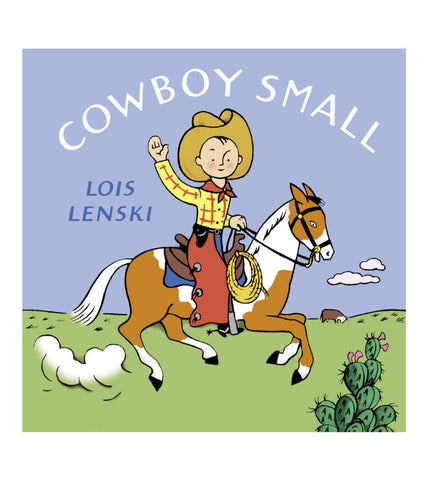 Cowboy Small by Lois Lenski | Baby Board Book | Classic
