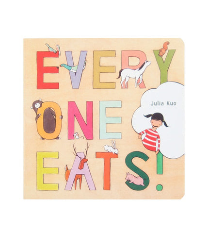 Everyone Eats! | Board Books for Babies | Julia Kuo | Brimful Toys