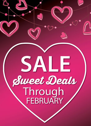 Sweet Deals for Your Valentine!