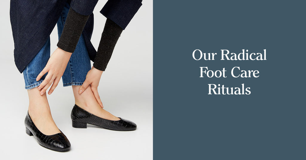 Our Radical Foot Care Rituals