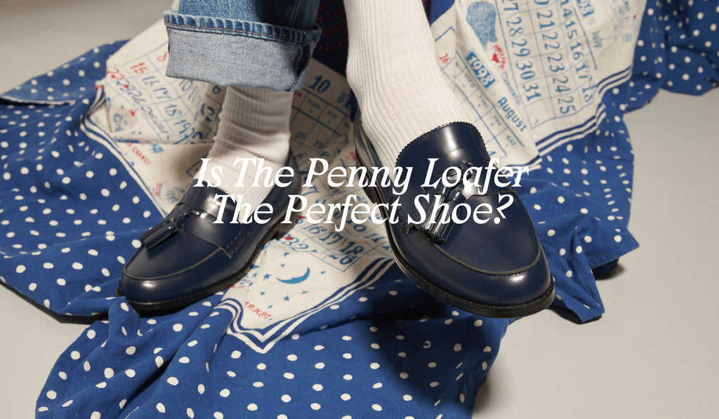 Is The Penny Loafer The Perfect Shoe? By Radical Yes