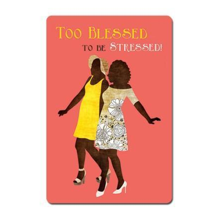 Too Blessed to be Stressed Magnet Collection