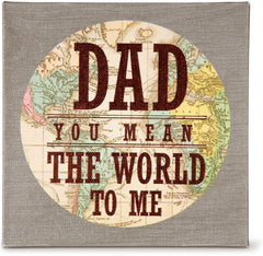 Dad You Mean the World to Me Decorative Accent by Pavilion Gifts