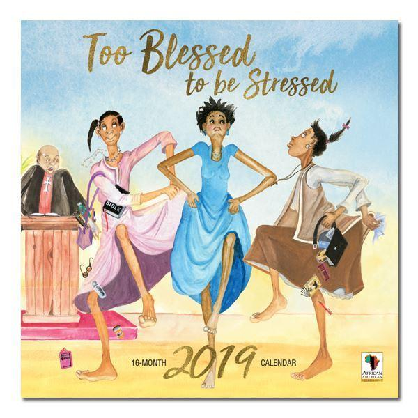 Too Blessed to be Stressed: The Art of Doroth Allen (2019 African American Calendar) (Front)