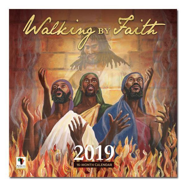 Walking by Faith: 2019 African American Wall Calendar (Front)