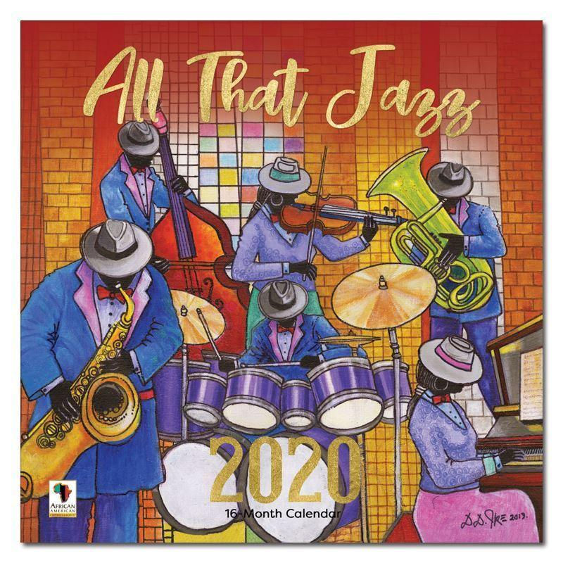 All That Jazz by D.D. Ike: 2020 African American Calendar