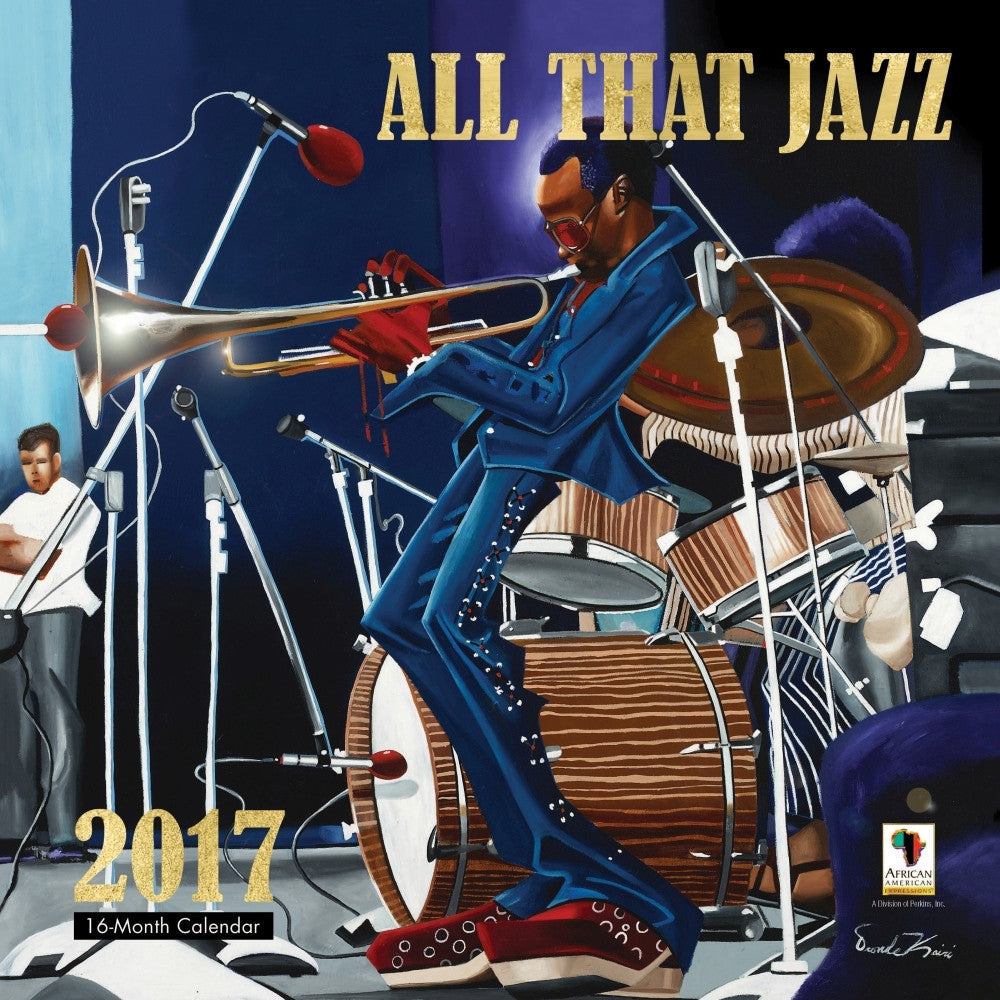 All That Jazz: The Fine Art of Lonnie Olliverre (2017 African American Calendar)