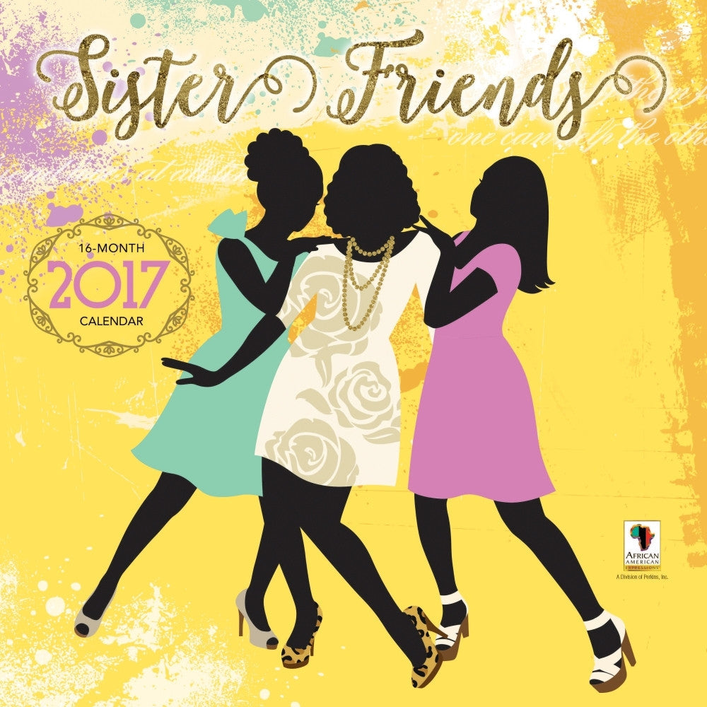 Sister Friends: 2017 African American Wall Calendar | The Black Art ...