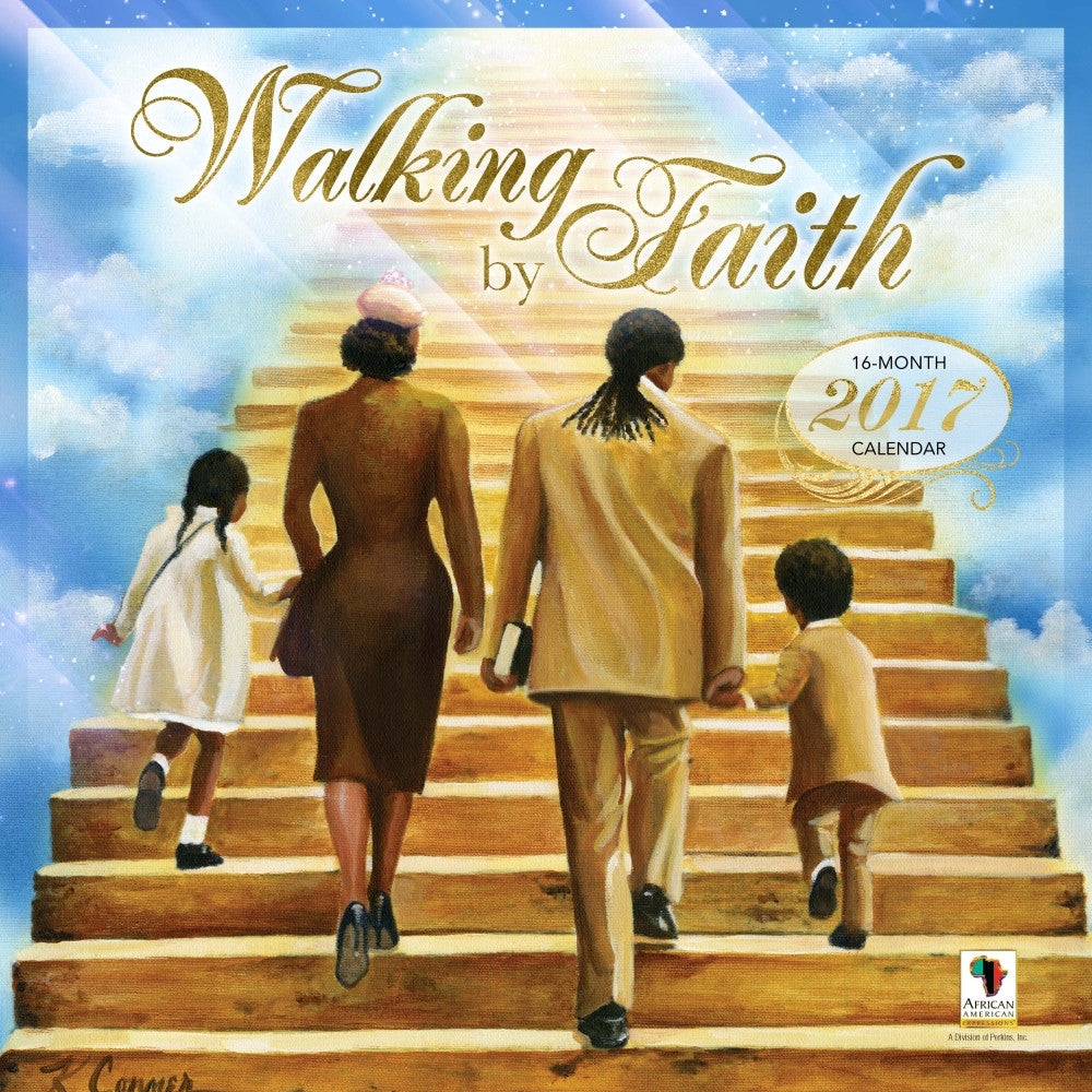Walking by Faith: 2017 African American Wall Calendar (Front)