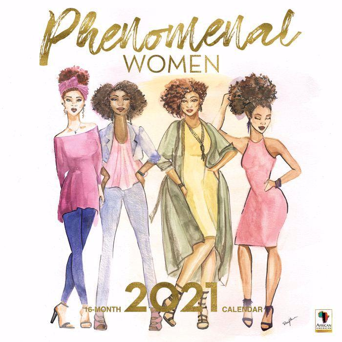 Phenomenal Women: 2021 Black Art Calendar by Sarah Myles