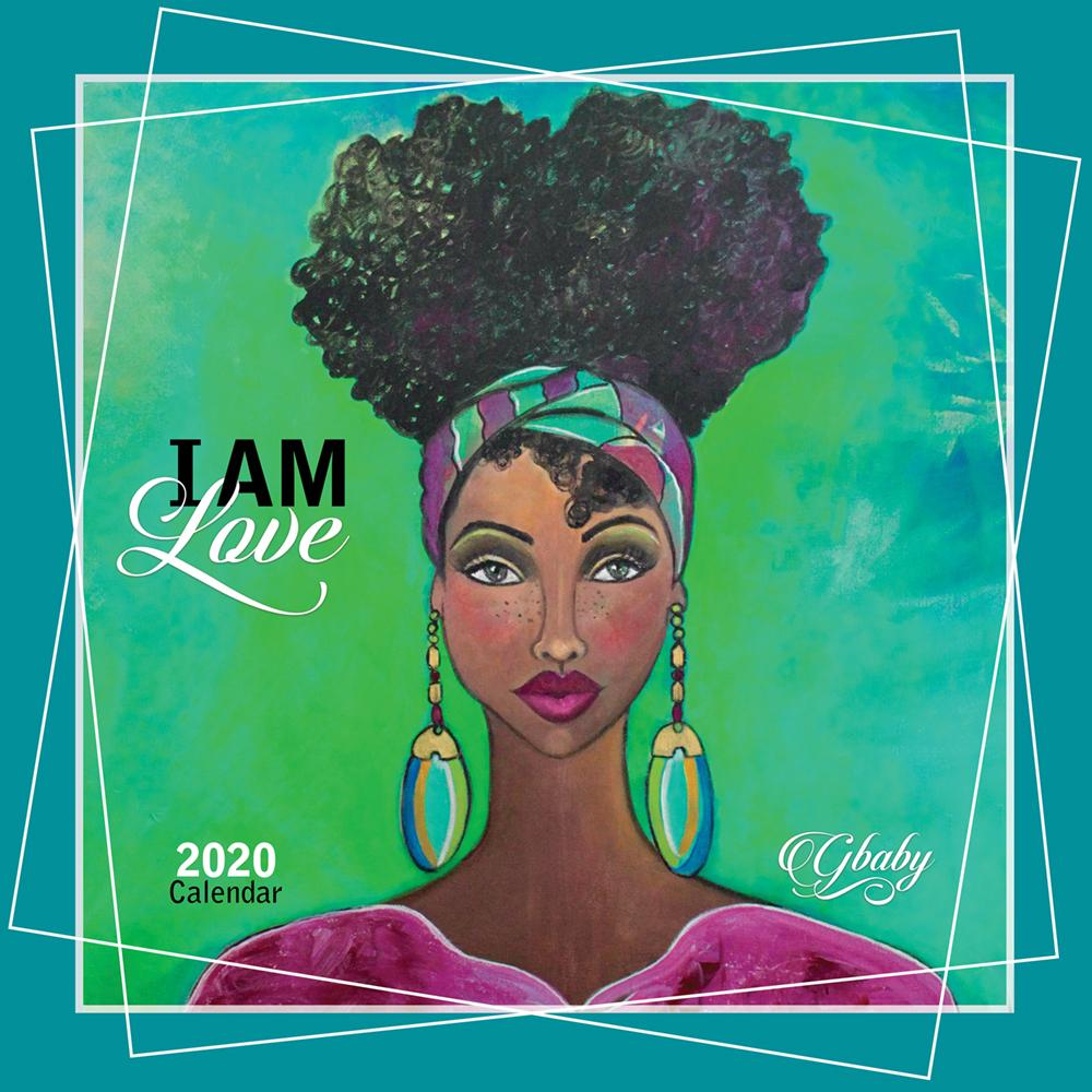 "I Am: The Art of Sylvia ""GBaby"" Cohen 2020 Black Art Wall Calendar (Front)"