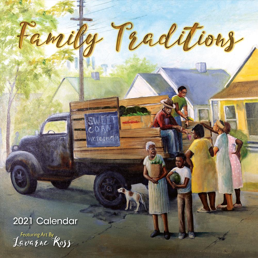 Family Traditions: Lavarne Ross 2021 Black Art Calendar
