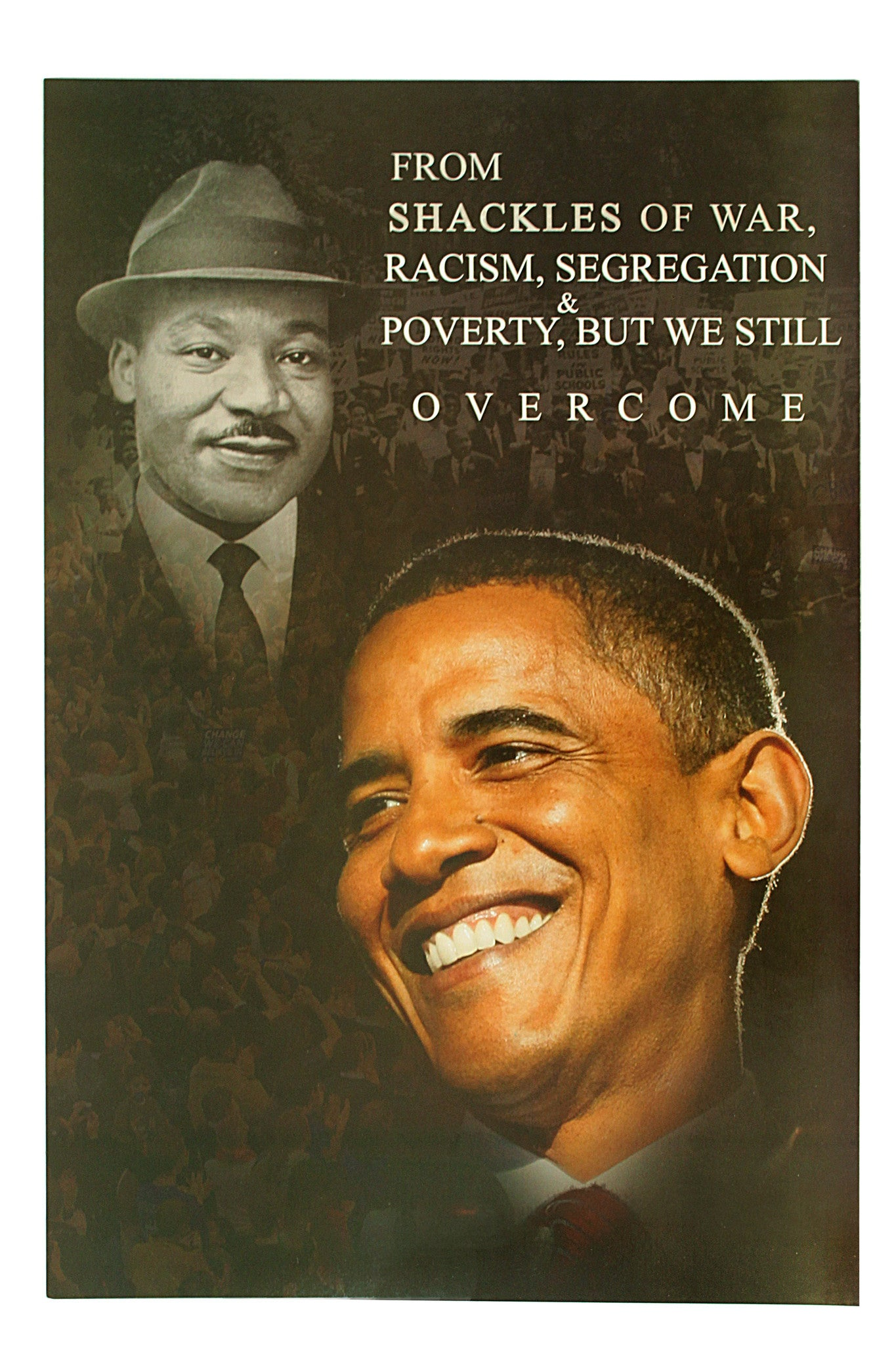 But Still We Overcome: Martin Luther King Jr. and Barack Obama