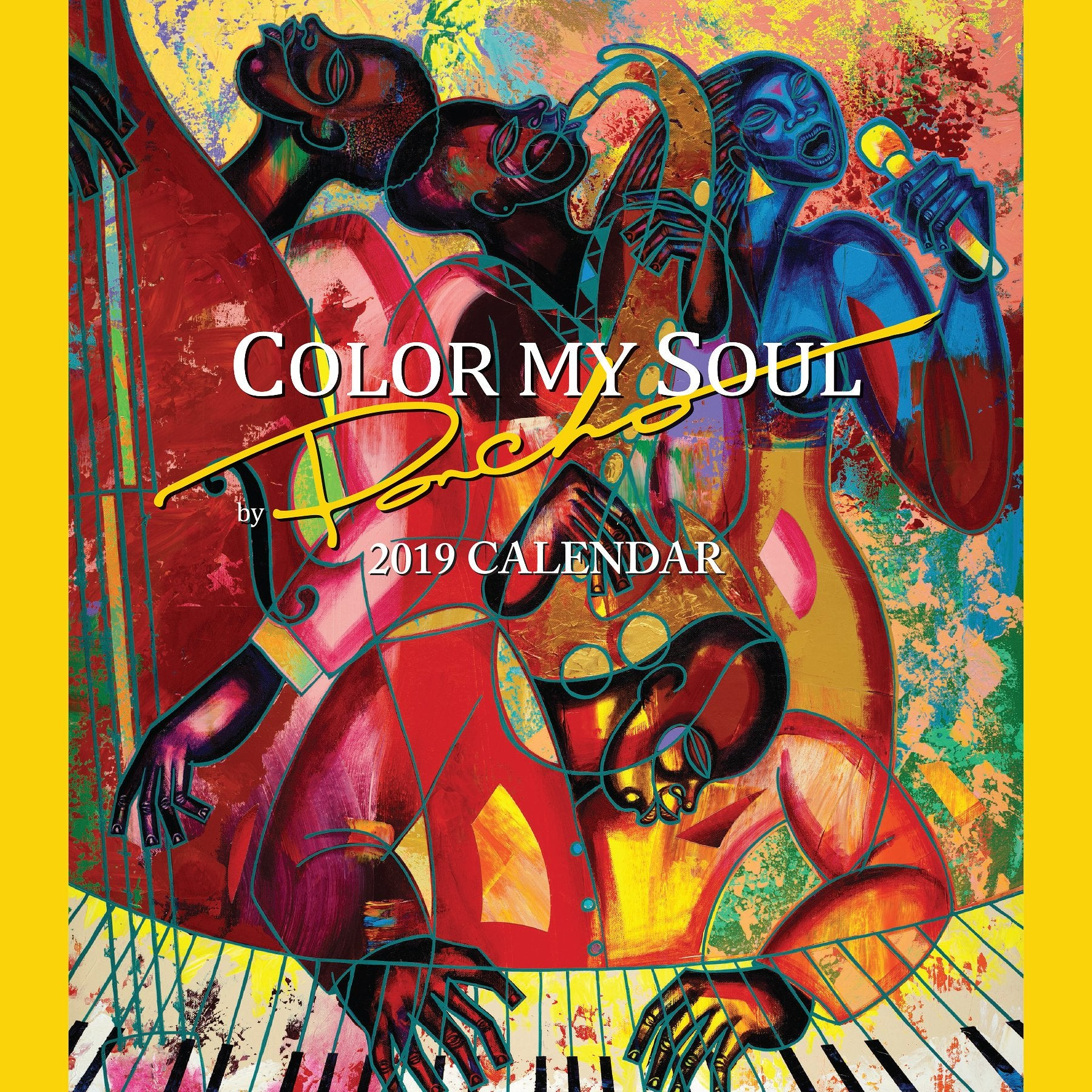 Color My Soul: The Art of Poncho (2019 African American Calendar) (Front)
