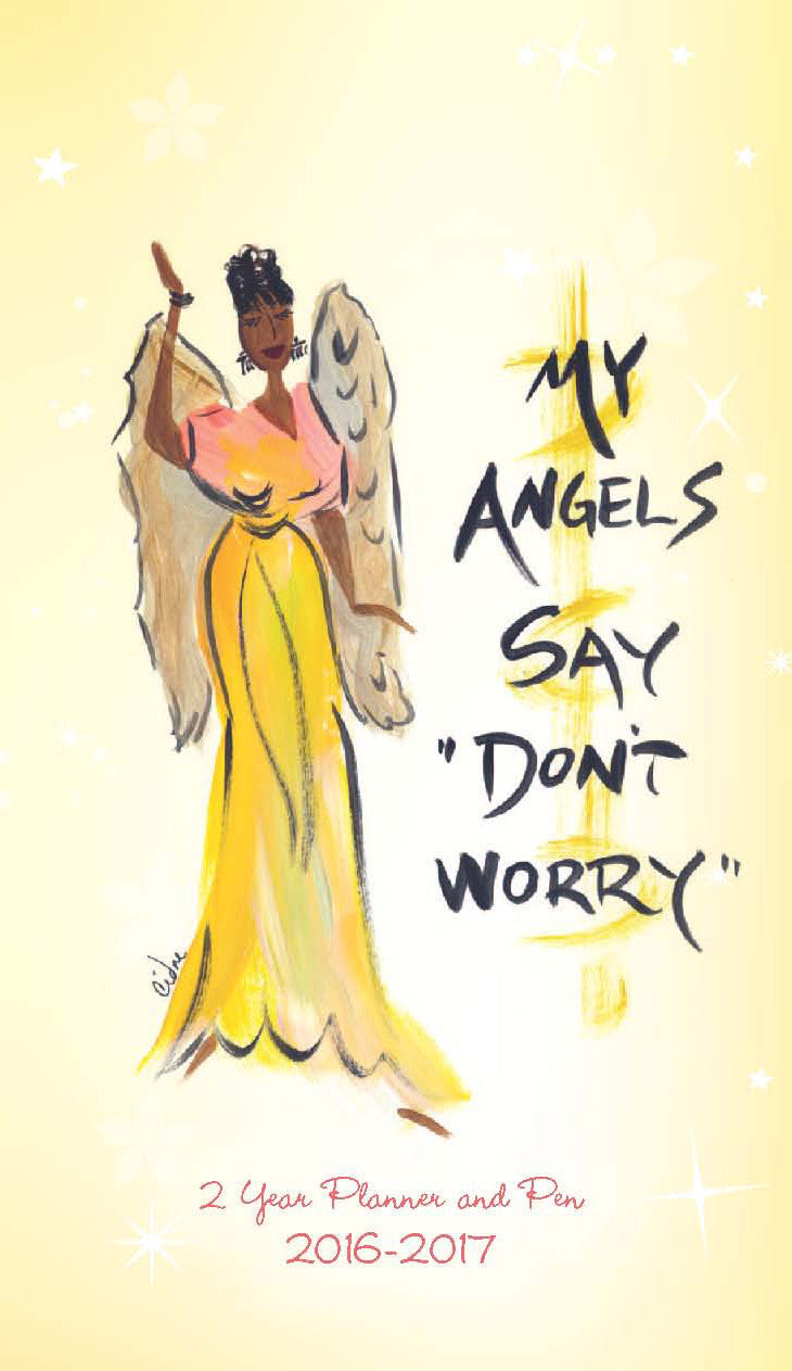 My Angels Say Don't Worry 2016-2017 African American Checkbook Planner by Cidne Wallace