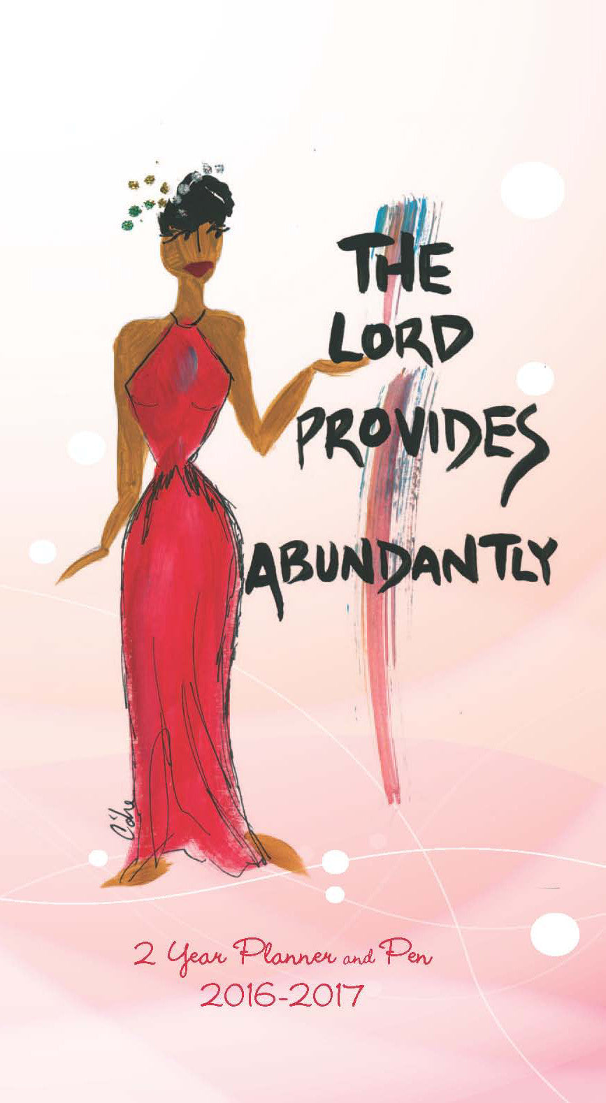 The Lord Provides Abundantly 2016-2017 African American Checkbook Planner by Cidne Wallace
