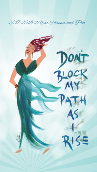 Don't Block My Path As I Rise: 2017-2018 African American Checkbook Planner
