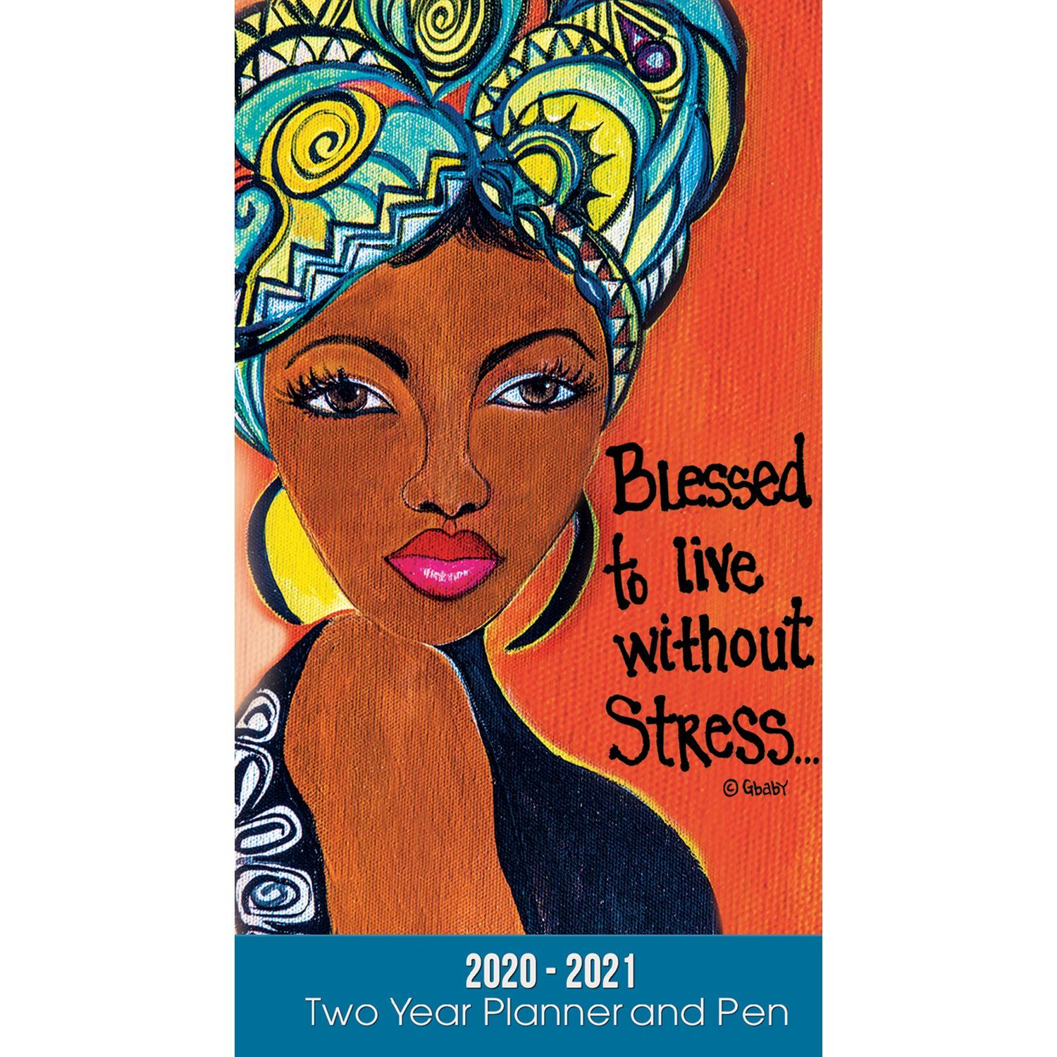 Blessed: 2020-2021 Two Year African American Checkbook Planner by GBaby